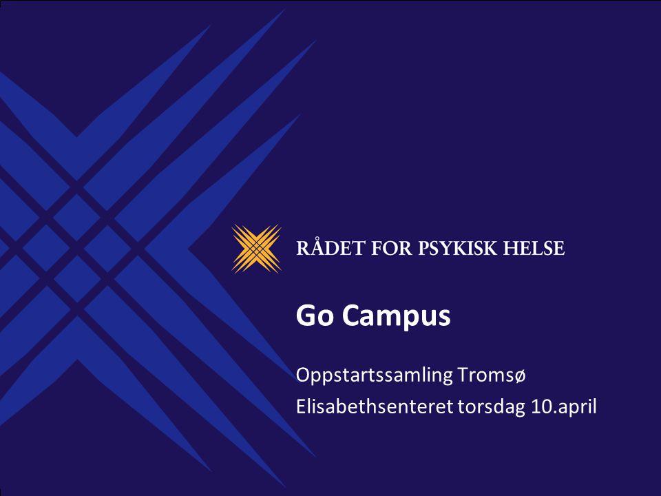 Go Campus Oppstartssamling Tromsø Elisabethsenteret torsdag 10.april
