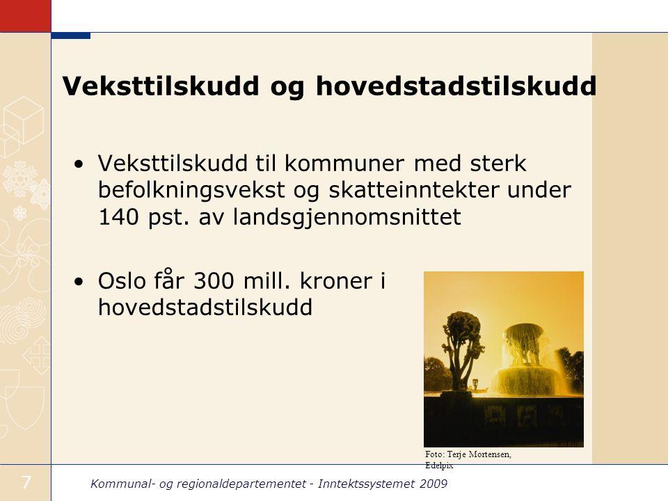Kommunal- og regionaldepartementet - Inntektssystemet 2009 8 Veksttilskudd Vekst fra 2005-2008 Vekstgrense 1,641 (dvs.