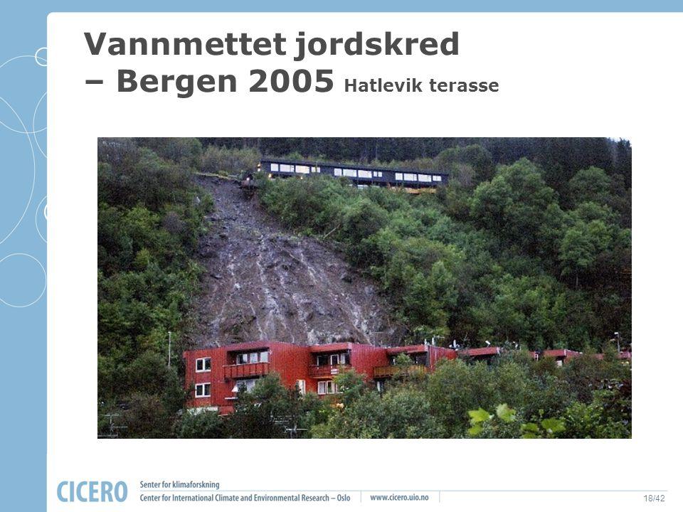 18/42 Vannmettet jordskred – Bergen 2005 Hatlevik terasse