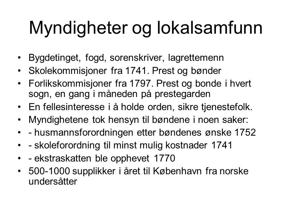 Myndigheter og lokalsamfunn Bygdetinget, fogd, sorenskriver, lagrettemenn Skolekommisjoner fra 1741.