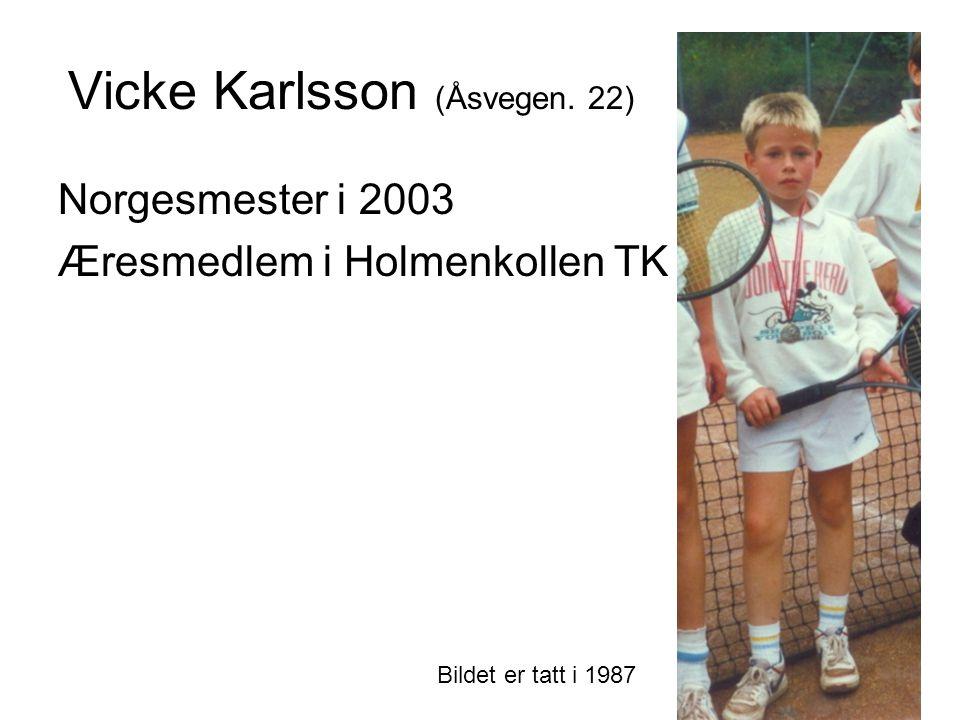 Vicke Karlsson (Åsvegen. 22) Norgesmester i 2003 Æresmedlem i Holmenkollen TK Bildet er tatt i 1987