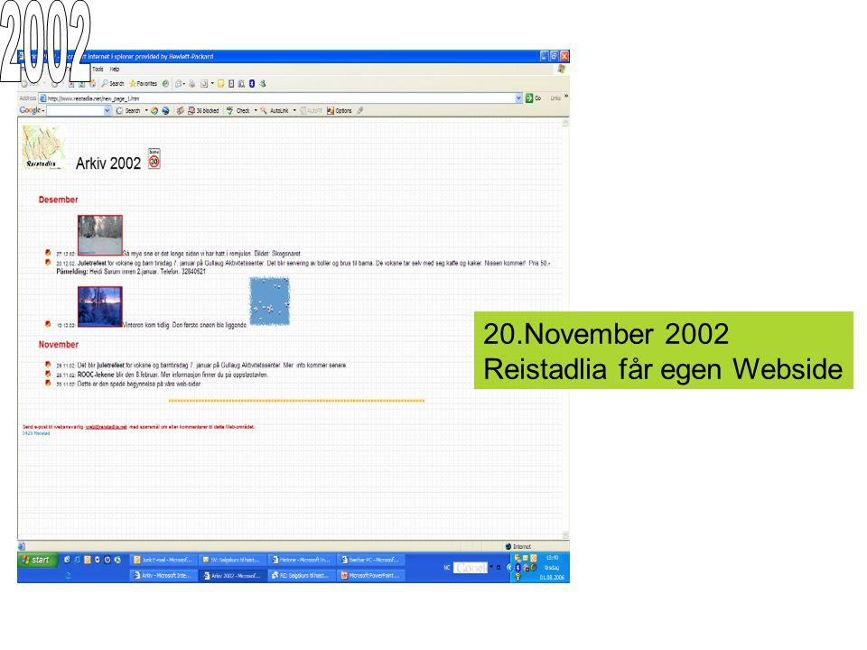 20.November 2002 Reistadlia får egen Webside