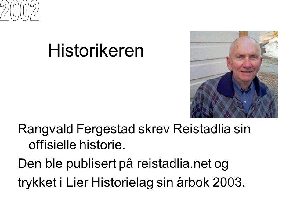 Historikeren Rangvald Fergestad skrev Reistadlia sin offisielle historie. Den ble publisert på reistadlia.net og trykket i Lier Historielag sin årbok