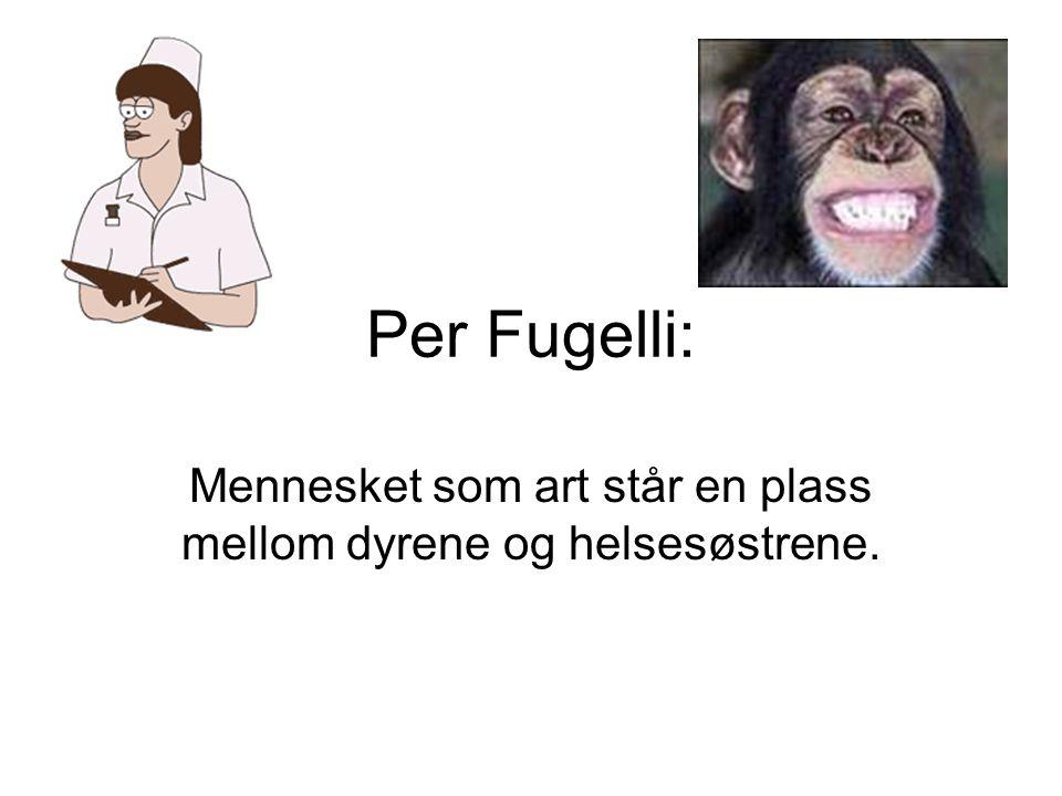 Per Fugelli: Mennesket som art står en plass mellom dyrene og helsesøstrene.