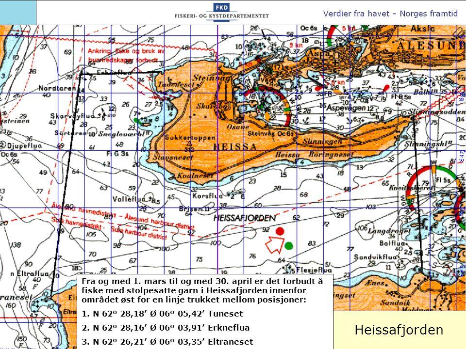 Heissafjorden Fra og med 1. mars til og med 30. april er det forbudt å fiske med stolpesatte garn i Heissafjorden innenfor området øst for en linje tr