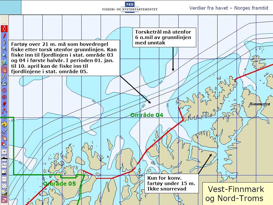 Vest-Finnmark og Nord-Troms Torsketrål må utenfor 6 n.mil av grunnlinjen med unntak Kun for konv. fartøy under 15 m. Ikke snurrevad Område 04 Område 0