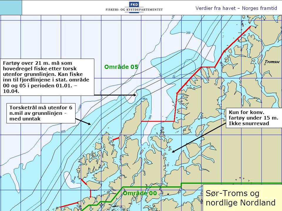 Sør-Troms og nordlige Nordland Torsketrål må utenfor 6 n.mil av grunnlinjen - med unntak Kun for konv. fartøy under 15 m. Ikke snurrevad Område 05 Omr