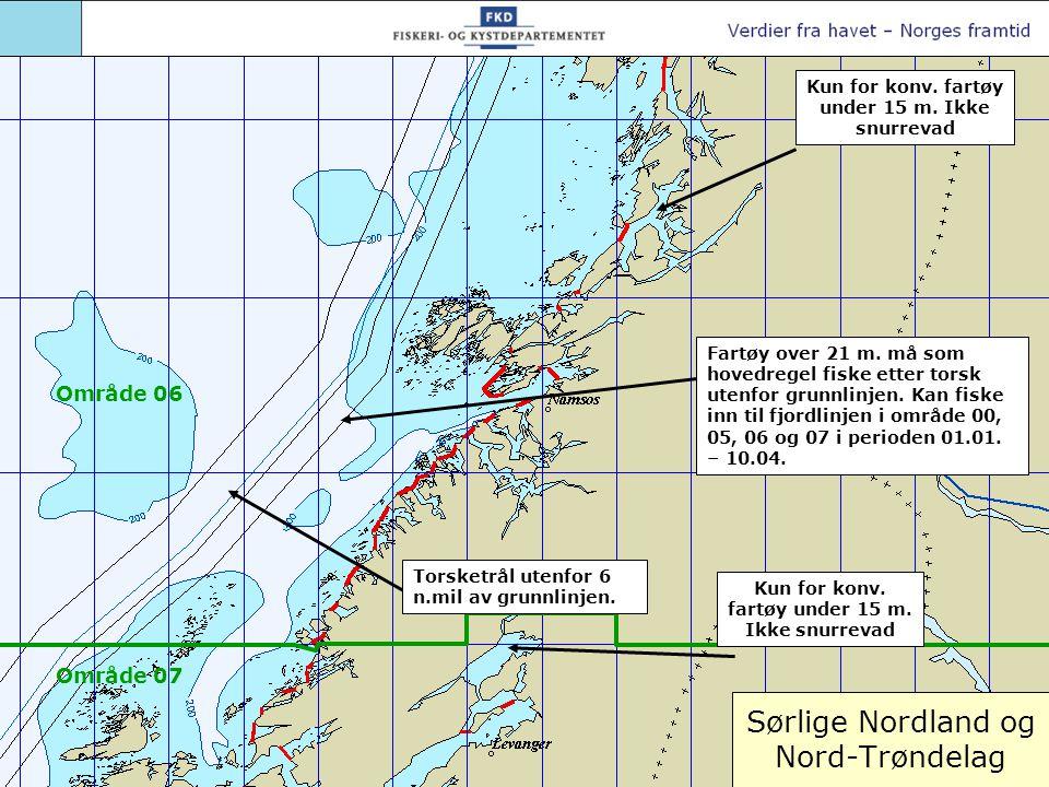 Sør-Trøndelag og Møre og Romsdal Torsketrål utenfor 6 n.mil av grunnlinjen Fartøy over 21 m.