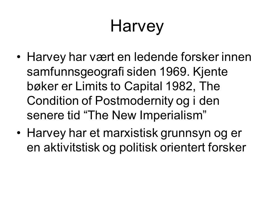 Harvey Harvey har vært en ledende forsker innen samfunnsgeografi siden 1969.