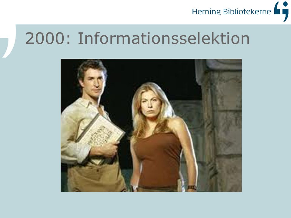 2000: Informationsselektion