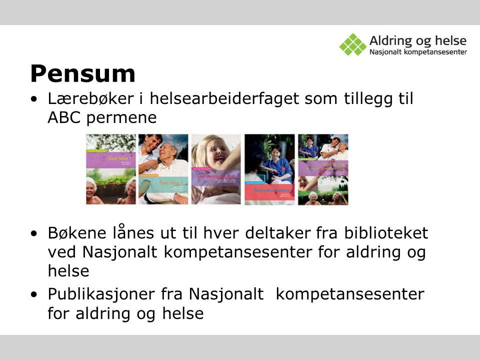 Pensum Lærebøker i helsearbeiderfaget som tillegg til ABC permene Bøkene lånes ut til hver deltaker fra biblioteket ved Nasjonalt kompetansesenter for