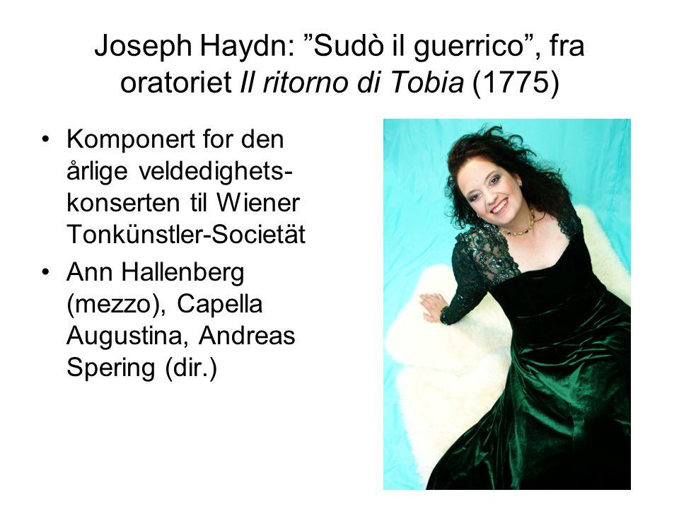 Joseph Haydn: Arie (Gabriel): Auf starkem Fittiche Rollen som Gabriel/Eva ble ved de første offentlige fremførelsene av Skapelsen våren 1799 sunget av 17- årige Therese Saal Rollen som Raphael/Adam ble sunget av hennes far(!), Ignaz Saal Therese Saal (1782-1855)