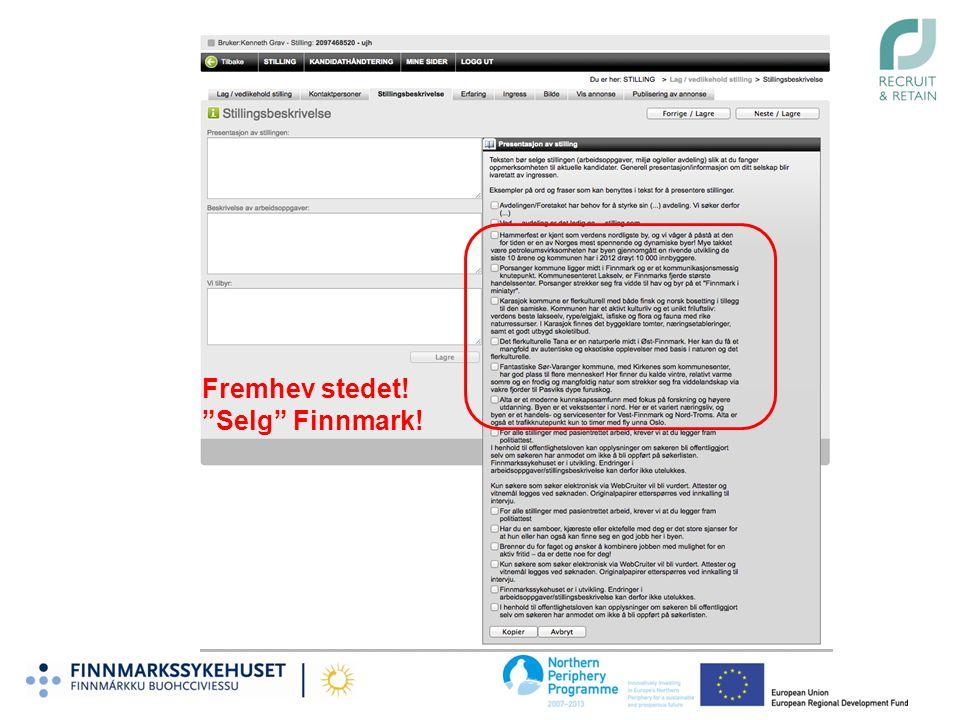 """Fremhev stedet! """"Selg"""" Finnmark!"""