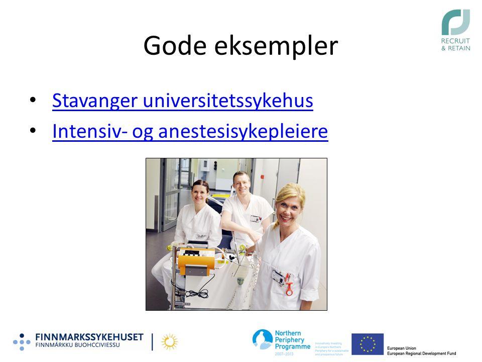 Gode eksempler Stavanger universitetssykehus Intensiv- og anestesisykepleiere