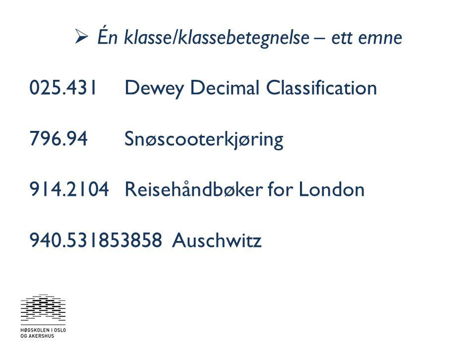  Én klasse – mange emner 551.31Isens geologiske påvirkning Glasiologi Her: Tverrfaglige dokumenter om is Inkluderer: Isbreer, jettegryter, morener