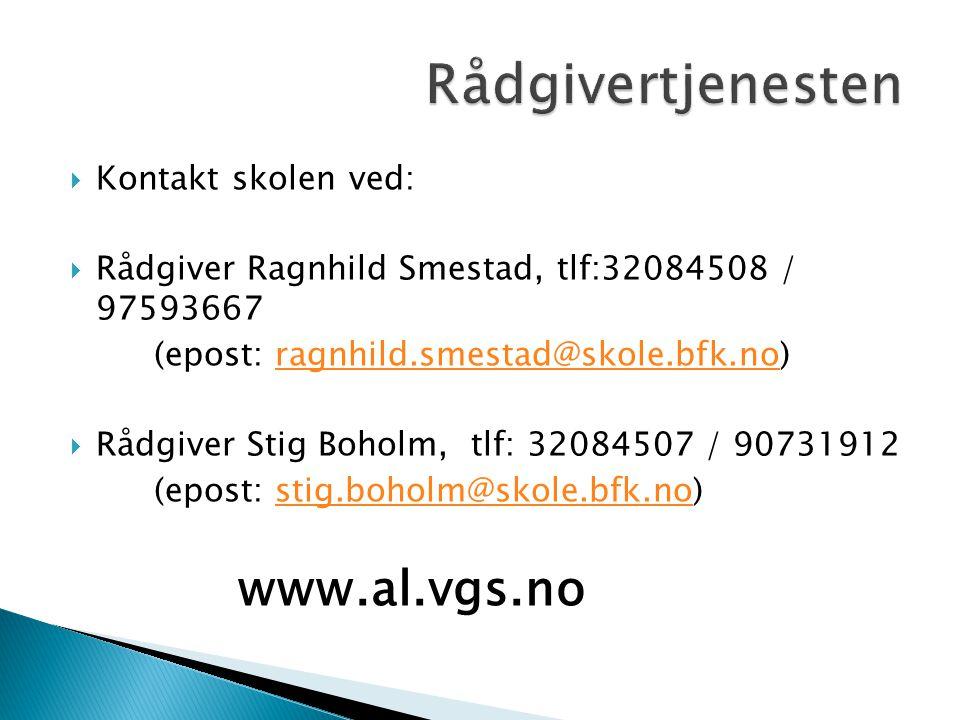  Kontakt skolen ved:  Rådgiver Ragnhild Smestad, tlf:32084508 / 97593667 (epost: ragnhild.smestad@skole.bfk.no)ragnhild.smestad@skole.bfk.no  Rådgi