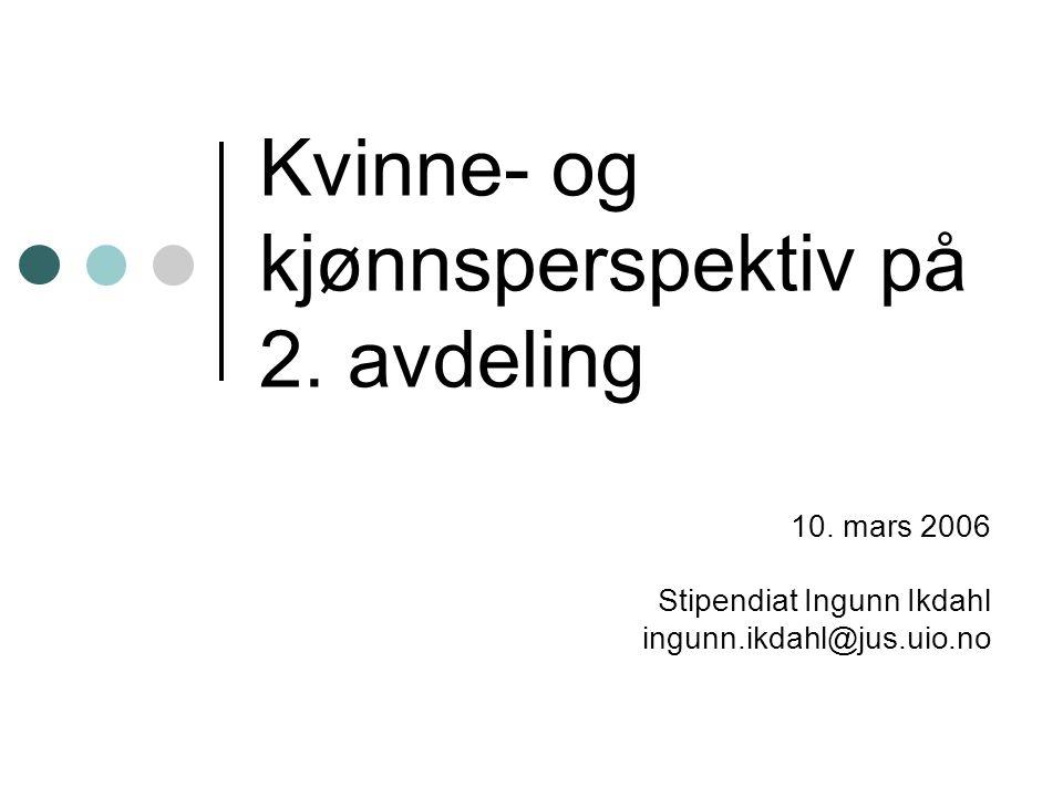 Kvinne- og kjønnsperspektiv på 2. avdeling 10.