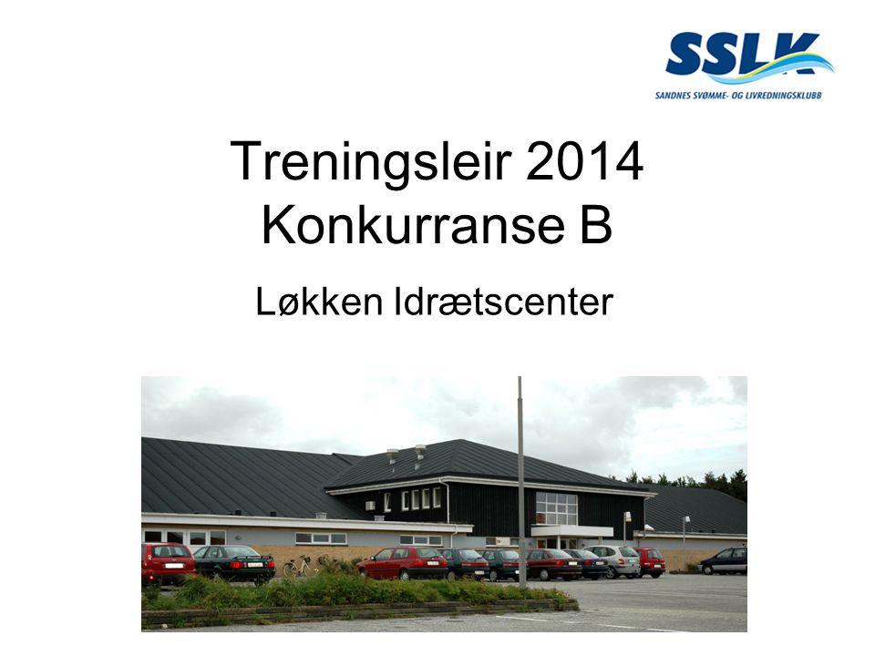 Treningsleir 2014 Konkurranse B Løkken Idrætscenter