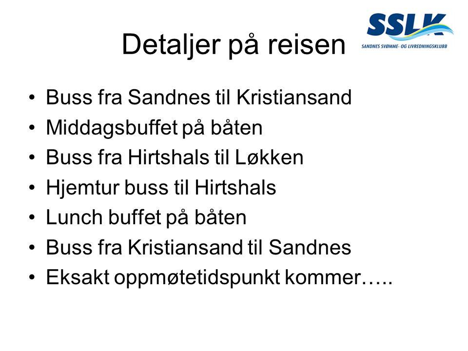 Detaljer på reisen Buss fra Sandnes til Kristiansand Middagsbuffet på båten Buss fra Hirtshals til Løkken Hjemtur buss til Hirtshals Lunch buffet på b