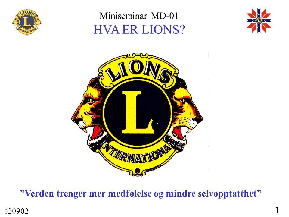 """Miniseminar MD-01 HVA ER LIONS? 0 20902 1 """"Verden trenger mer medfølelse og mindre selvopptatthet"""""""