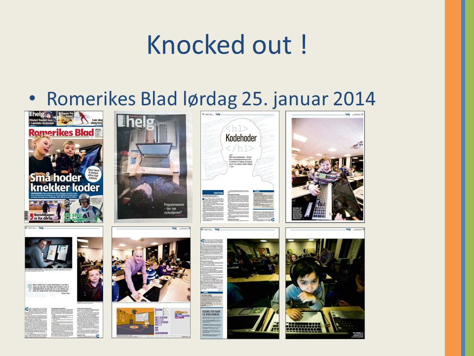 Knocked out ! Romerikes Blad lørdag 25. januar 2014