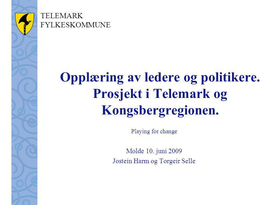 TELEMARK FYLKESKOMMUNE Opplæring av ledere og politikere.