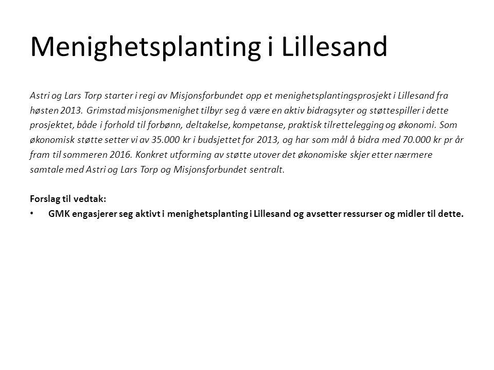 Menighetsplanting i Lillesand Astri og Lars Torp starter i regi av Misjonsforbundet opp et menighetsplantingsprosjekt i Lillesand fra høsten 2013.