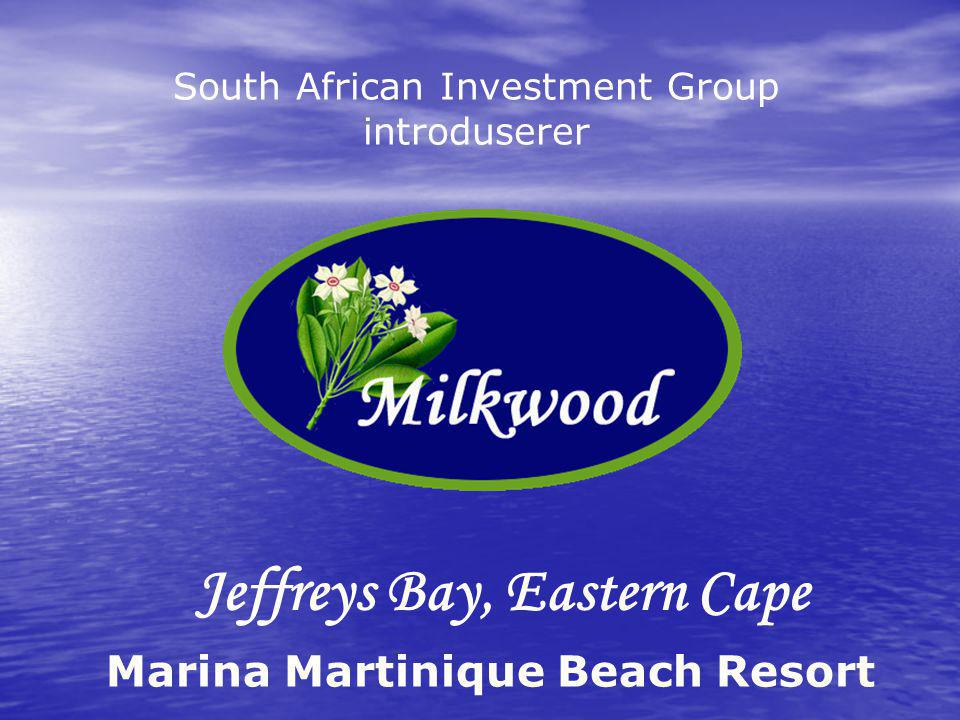 Jeffreys Bay, Eastern Cape South African Investment Group introduserer Marina Martinique Beach Resort