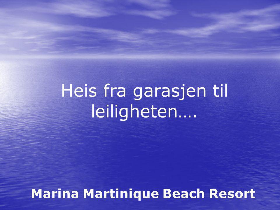 Marina Martinique Beach Resort Heis fra garasjen til leiligheten….
