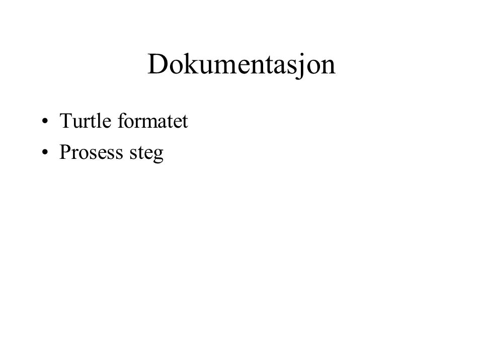 Turtle-formatet Terse RDF Triple Language http://www.w3.org/TeamSubmission/turtle/ RDF - Resource Description Lauguage Data-beskrivelses ekvivalenten til HTML Triple Subject predikat/property objekt/verdi I en datakilde @prefix foaf: foaf:name Rebecca ; foaf:knows.