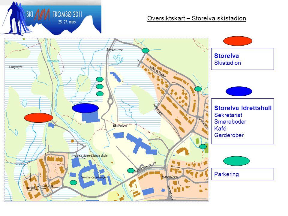 Oversiktskart – Storelva skistadion Storelva Idrettshall Sekretariat Smøreboder Kafé Garderober Storelva Skistadion Parkering