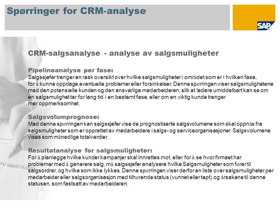 Spørringer for CRM-analyse CRM-salgsanalyse - analyse av salgsmuligheter Pipelineanalyse per fase: Salgssjefer trenger en rask oversikt over hvilke salgsmuligheter i omr å det som er i hvilken fase, for å kunne oppdage eventuelle problemer eller forsinkelser.