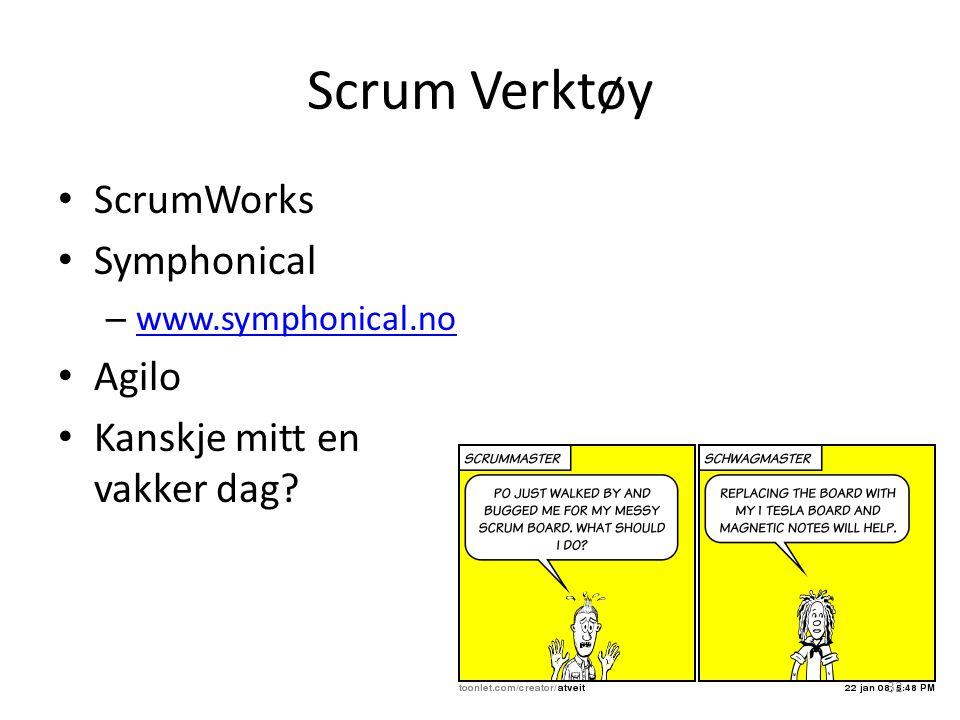 Scrum Verktøy ScrumWorks Symphonical – www.symphonical.no www.symphonical.no Agilo Kanskje mitt en vakker dag? 32
