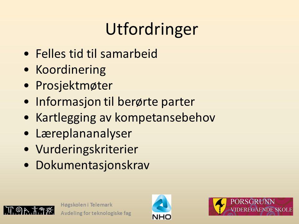 Høgskolen i Telemark Avdeling for teknologiske fag Utfordringer Felles tid til samarbeid Koordinering Prosjektmøter Informasjon til berørte parter Kar