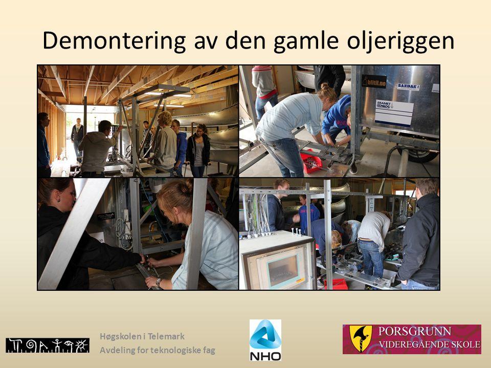 Høgskolen i Telemark Avdeling for teknologiske fag Demontering av den gamle oljeriggen
