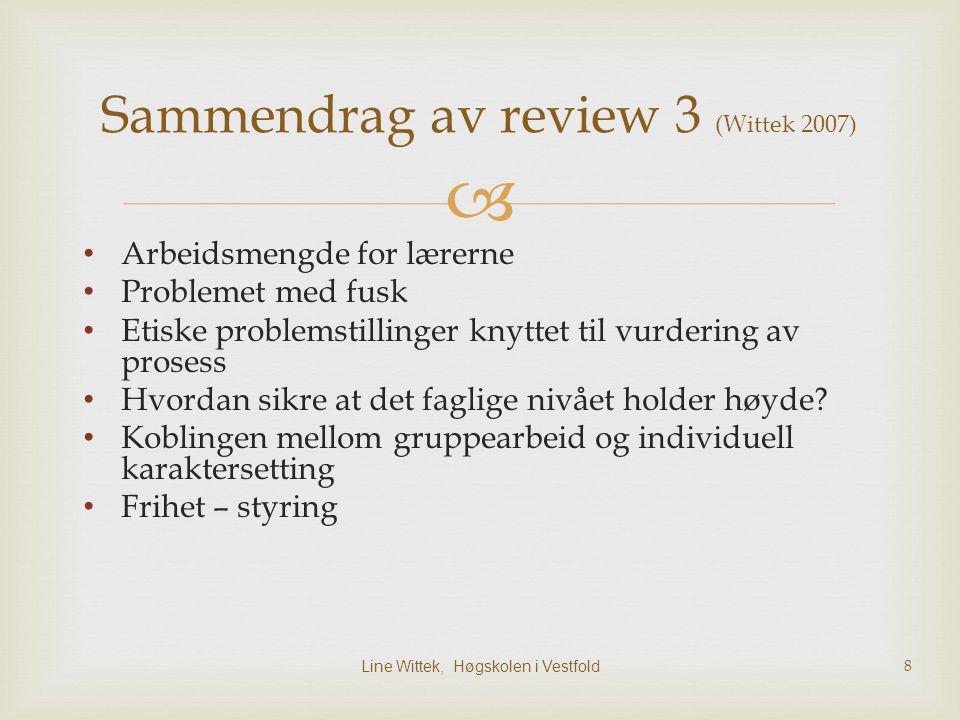  3. Hvordan brukes mappevurdering i Norge? Line Wittek, Høgskolen i Vestfold19