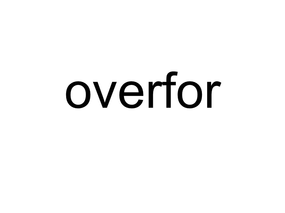 overfor