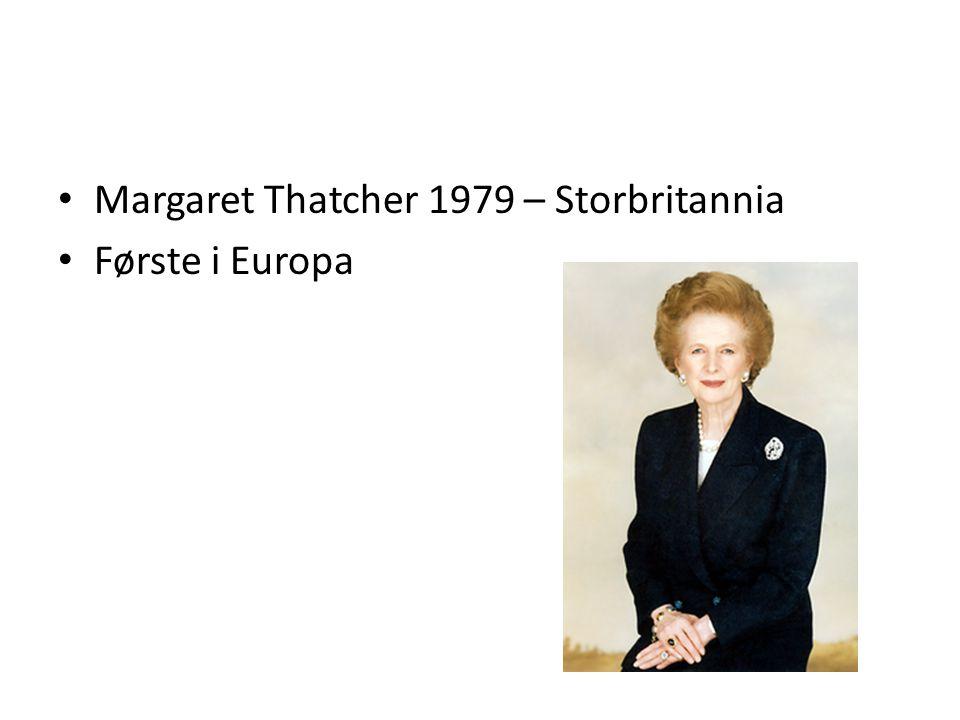 Margaret Thatcher 1979 – Storbritannia Første i Europa