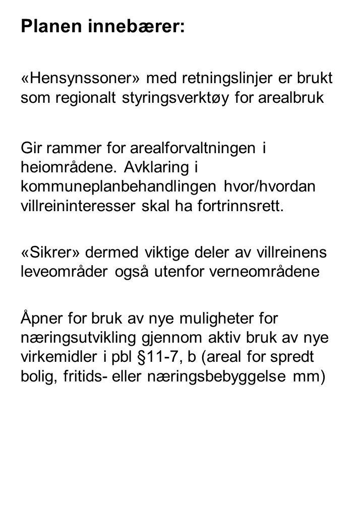Utfordringer Ta i bruk muligheter innen LNF b i kommune-/arealplanleggingen.