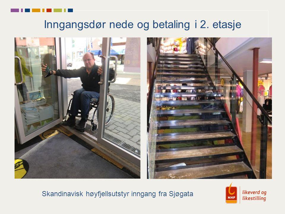 Inngangsdør nede og betaling i 2. etasje Skandinavisk høyfjellsutstyr inngang fra Sjøgata