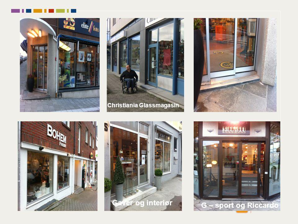 Forts. Christiania Glassmagasin Gaver og interiør G – sport og Riccardo