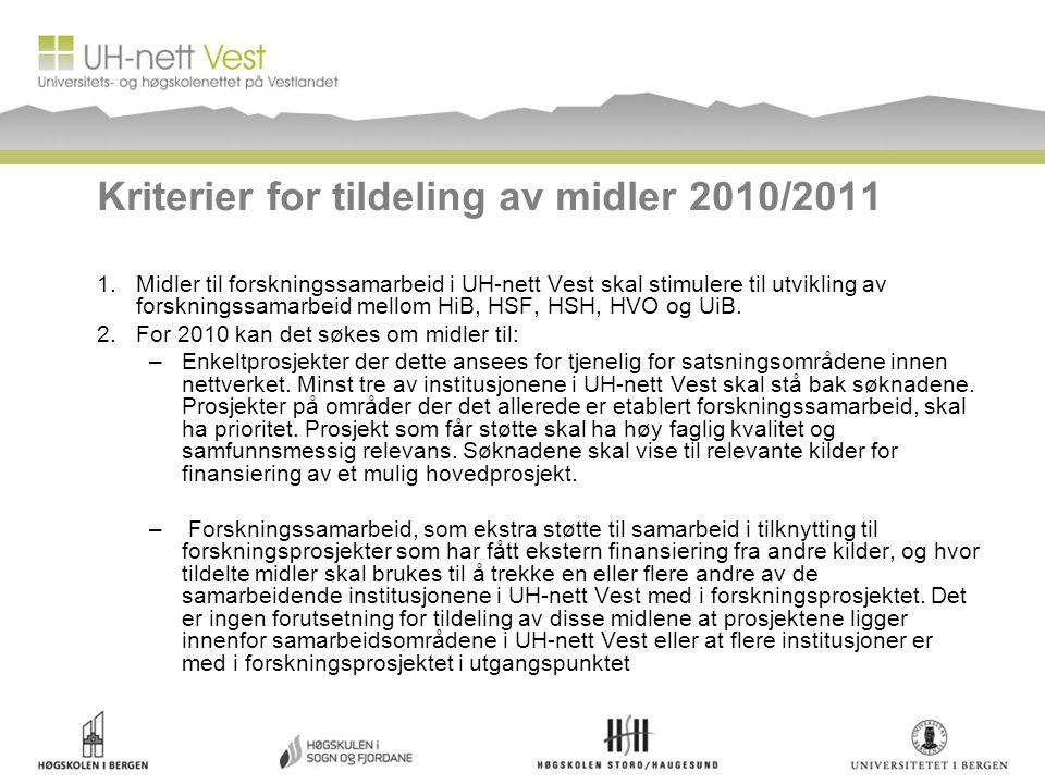 Kriterier for tildeling av midler 2010/2011 1.