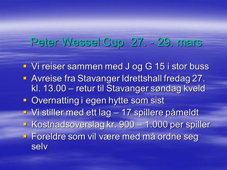 Peter Wessel Cup 27. - 29.