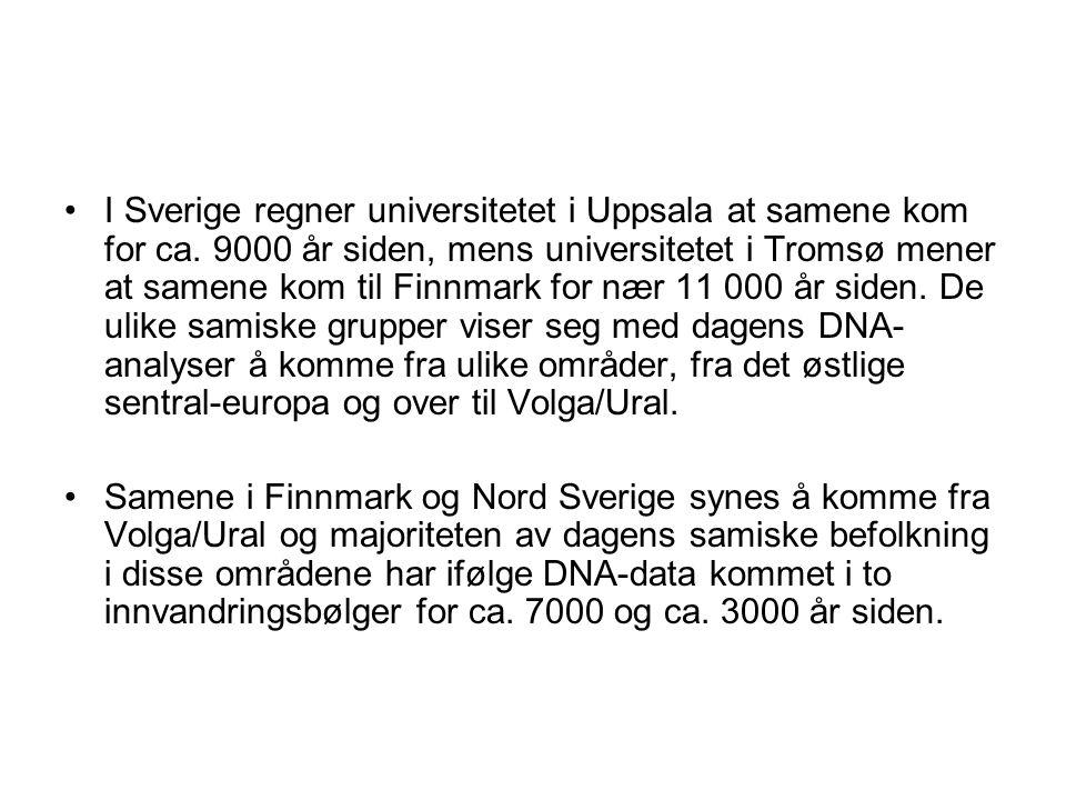 I Sverige regner universitetet i Uppsala at samene kom for ca. 9000 år siden, mens universitetet i Tromsø mener at samene kom til Finnmark for nær 11