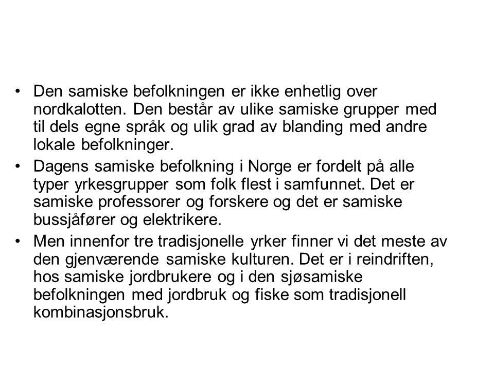 Den samiske befolkningen er ikke enhetlig over nordkalotten.