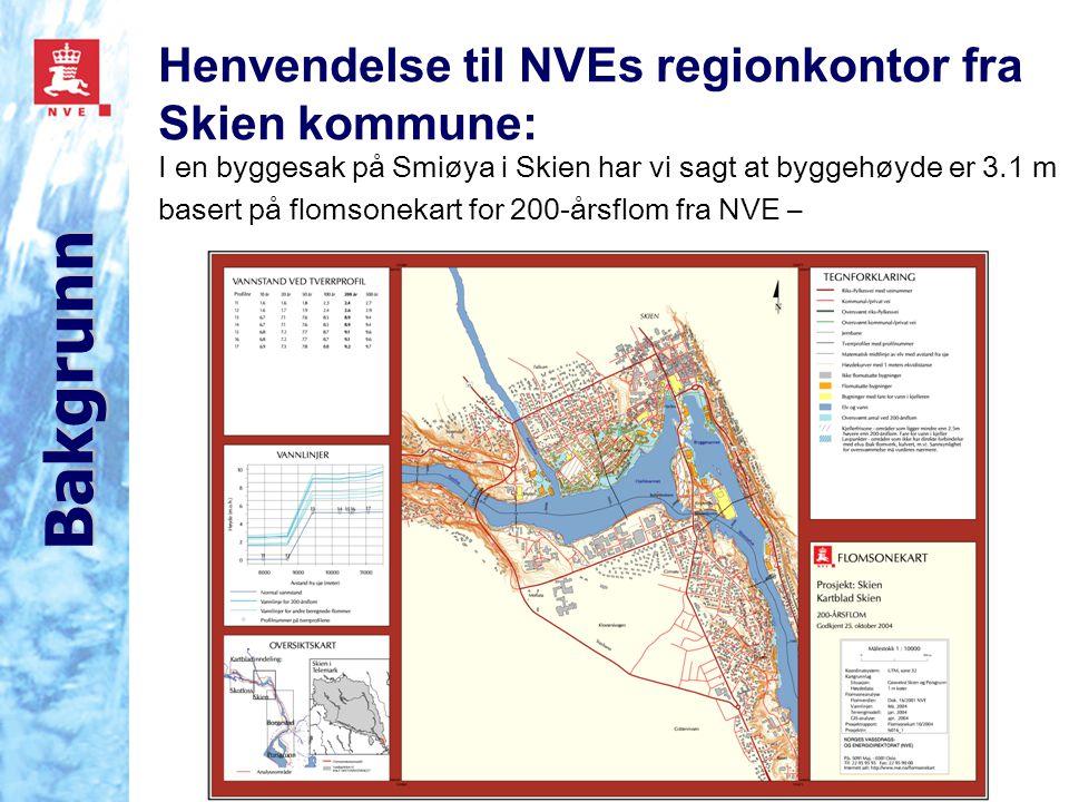 Bakgrunn Henvendelse til NVEs regionkontor fra Skien kommune: I en byggesak på Smiøya i Skien har vi sagt at byggehøyde er 3.1 m basert på flomsonekart for 200-årsflom fra NVE –