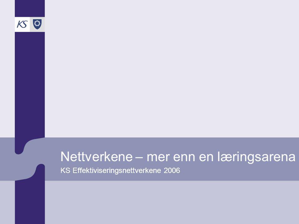 KS EffektiviseringsNettverkene Presentasjon   2006 Metoden virker: Kommunene bruker nettverkserfaring aktivt i eget forbedringsarbeid (Gudrun og Trude) setter forbedringsarbeid på dagsorden – på grunnlag av dokumentasjon og erfaringsutveksling bruker dokumentasjon fra nettverksarbeidet direkte som beslutningsgrunnlag for politiske og administrative beslutningsprosesser iverksetter konkrete forbedringstiltak – på grunnlag av erfaringsutveksling og inspirasjon fra andre kommuner