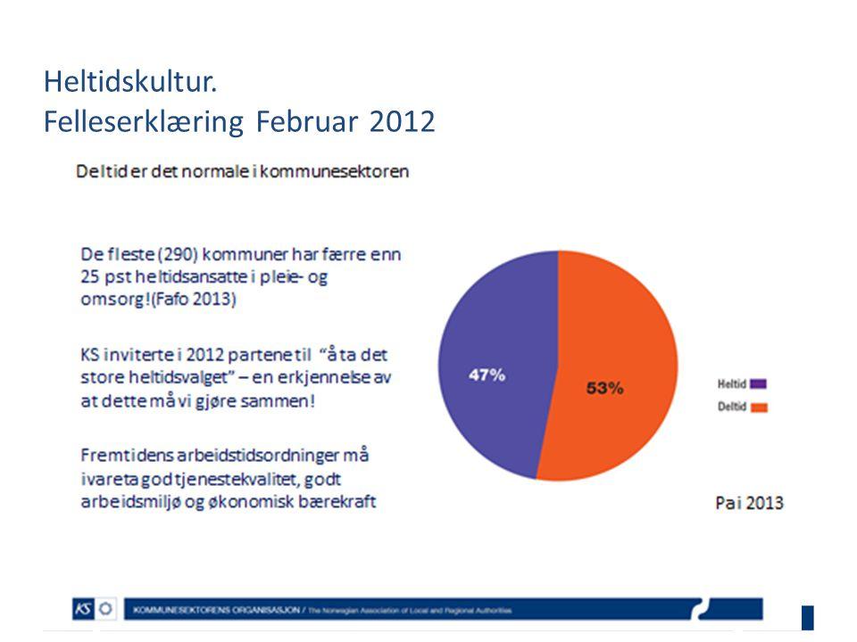 Heltidskultur. Felleserklæring Februar 2012