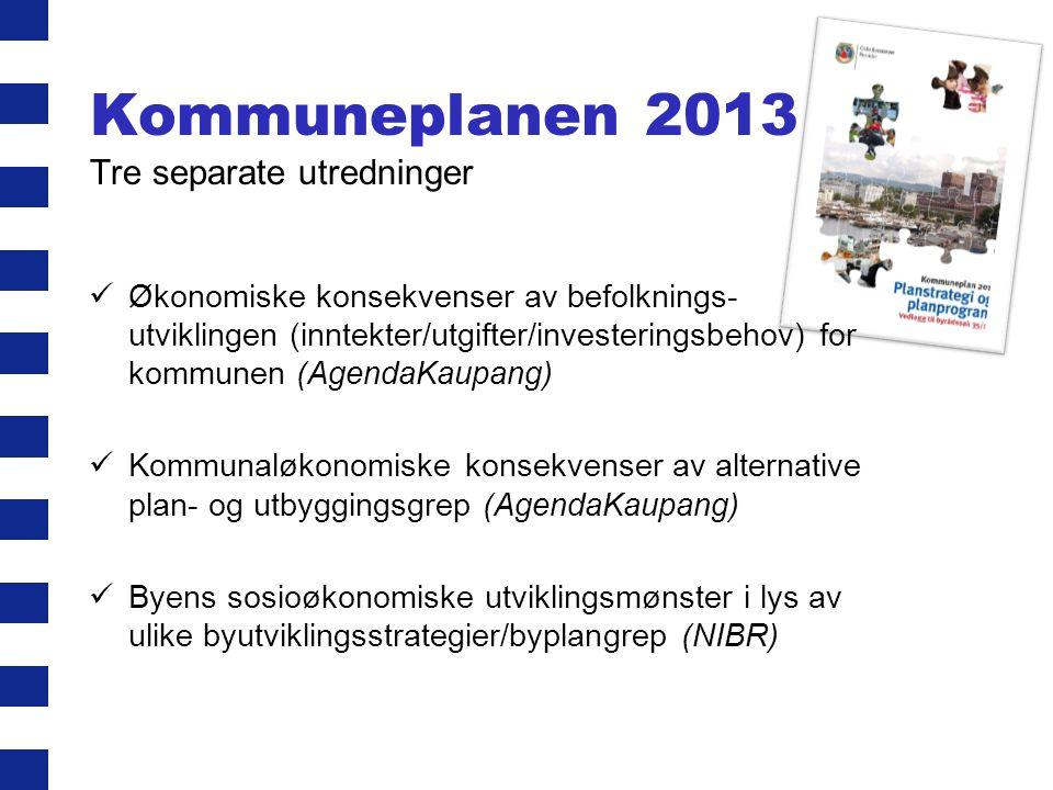 Kommuneplanen 2013 Tre separate utredninger Økonomiske konsekvenser av befolknings- utviklingen (inntekter/utgifter/investeringsbehov) for kommunen (A