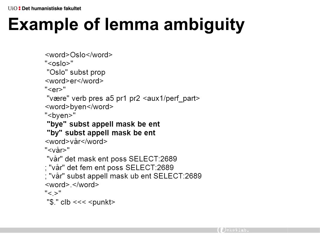 Example of lemma ambiguity Oslo